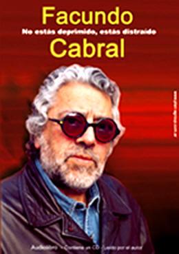Las Mejores Anécdotas Y Pensamientos De Facundo Cabral